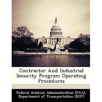 Entreprenør og industriel sikkerhed Program driftsprocedurer af Federal Aviation Administration FAA & D