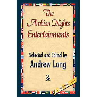 The Arabian Nights Entertainments by Lang & Andrew