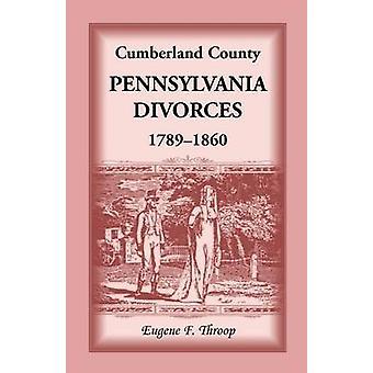 Cumberland County Pennsylvania skilsmisser 17891860 af Throop & Eugene F.