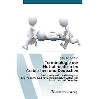 Terminologie der Notfallmedizin Im Arabischen Und Deutschen AlHasan Haitam Daniel
