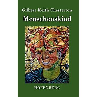 Menschenskind af Gilbert Keith Chesterton
