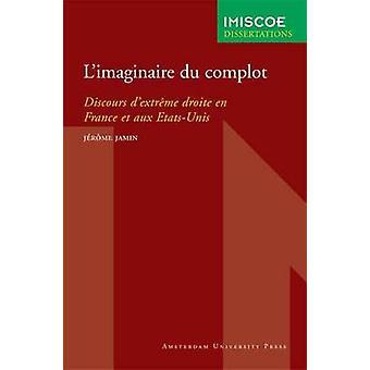 Limaginaire du complot by Jamin & Jrme