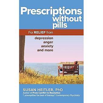 Resepter uten piller - For lettelse fra depresjon - sinne - ledede