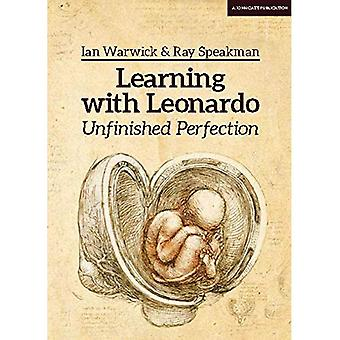 Learning With Leonardo: Unfinished Perfection: Making children cleverer: what does Da Vinci tell us?