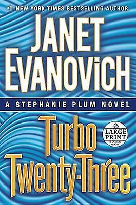 Turbo Twenty-Three by Janet Evanovich - 9780385363242 Book