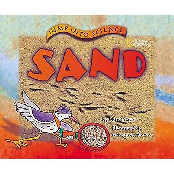 Jump Into Science - Sand by Ellen Prager - Nancy Woodman - 97807922558