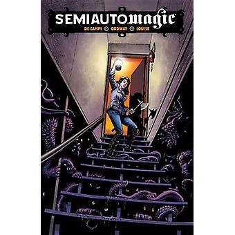 Semiautomagic by Jerry Ordway - Alex De Campi - Marissa Louise - 9781