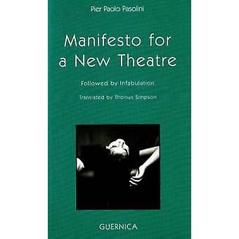 Manifesto for a New Theatre by Pier Paolo Paolini - 9781550712827 Book