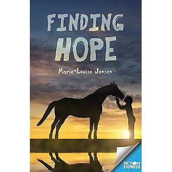 Finding Hope by Marie-Louise Jensen - 9781783225828 Book