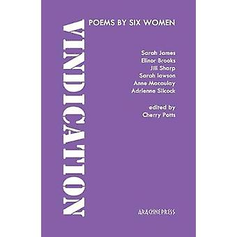 Vindication - poems by six women - 2018 by Cherry Potts - 9781909208650