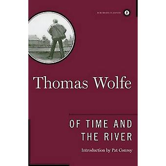Of Time and the River - A Legend of Man's Hunger in His Youth by Thoma