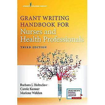 Grant Writing handbok för sjuksköterskor och hälso-och sjukvårdspersonal, tredje upplagan