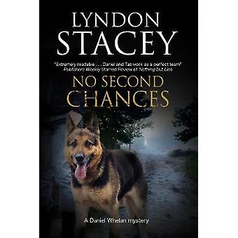 No Second Chances by Lyndon Stacey