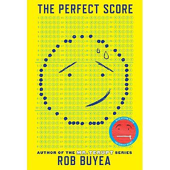 The Perfect Score by Buyea & Rob