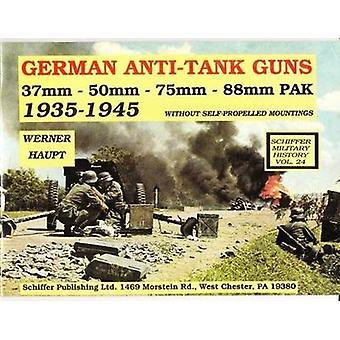 German AntiTank Guns by Werner Haupt