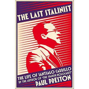 Die letzte stalinistische von Paul Preston