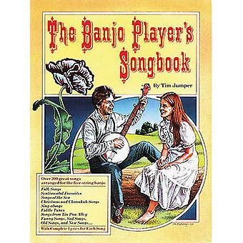 The Banjo Player's Songbook by Tim Jumper - 9780825602979 Book