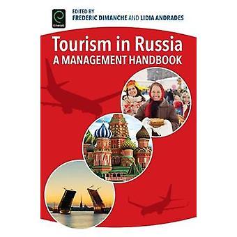 Turism i Ryssland en ledning handbok av dimanche & Frederic