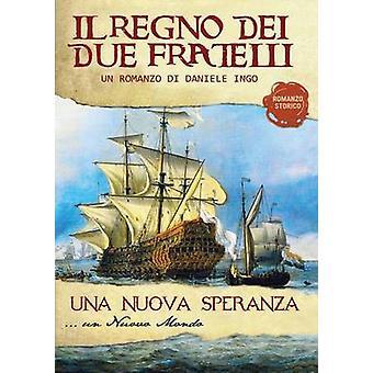 Una nuova speranza. Volume 2 by Ingo & Daniele
