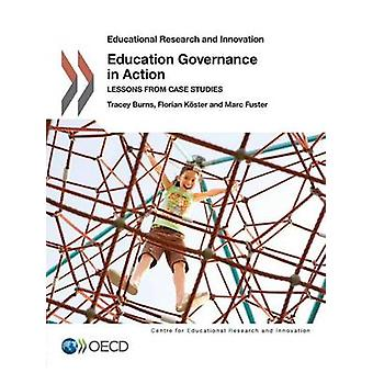 Educational Research and Innovation Education Governance in Action  Lessons from Case Studies by OECD