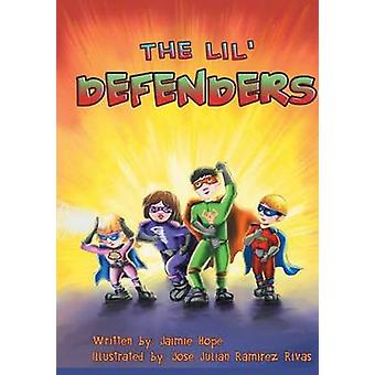 The Lil Defenders by Hope & Jaimie