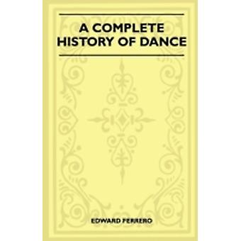 The History of Dancing by Ferrero & Edward