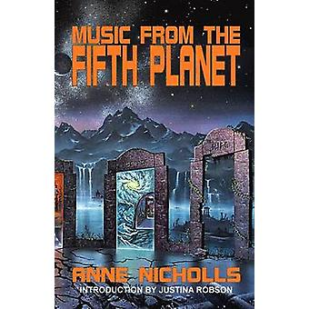 Music From the Fifth Planet by Nicholls & Anne