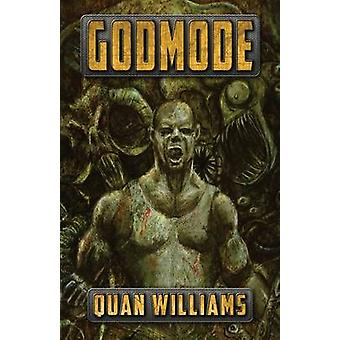 Godmode by Williams & Quan