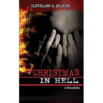 Christmas In Hell by McLeish & Cleveland O.