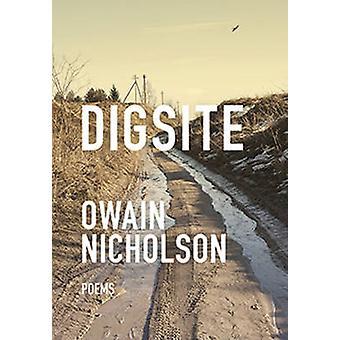 Digsite by Owain Nicholson - 9780889713246 Book