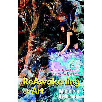 Reawakening of Art by Hashimoto & Meera