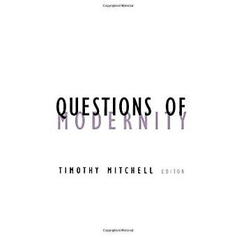 Questions of Modernity by Timothy Mitchell - 9780816631346 Book