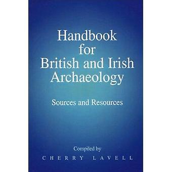 Håndbog for britisk og irsk arkæologi - Kilder og ressourcer af