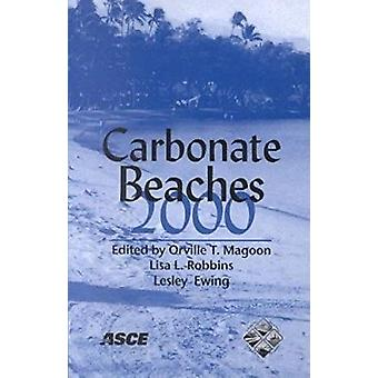 Carbonate Beaches 2000 - Proceedings of the First International Sympos