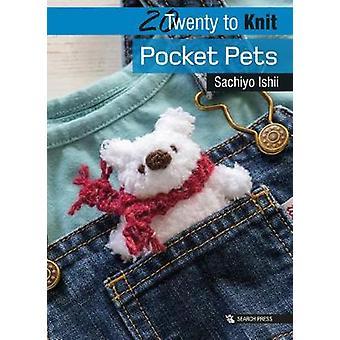 20 to Knit - Pocket Pets di Sachiyo Ishii - 9781782216957 Libro