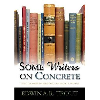 Some Writers on Concrete - The Literature of Reinforced Concrete - 189