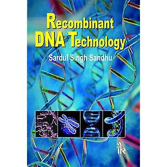 Recombinant DNA Technology by Sardul Singh Sandhu - 9789380578446 Book
