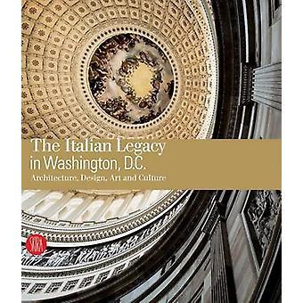 The Italian Legacy in Washington DC - The Italian Legacy on Architectu
