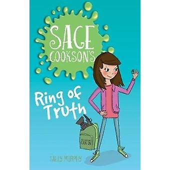 Sage Cooksons Ring of Truth by Sally Murphy