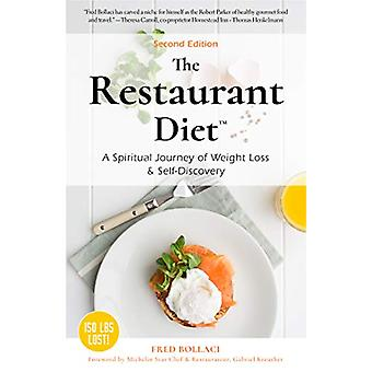 The Restaurant Diet - How to Eat Out Every Night and Still Lose Weight