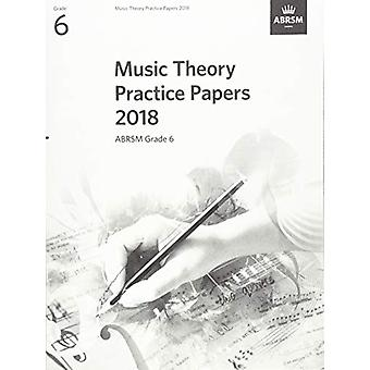 Music Theory Practice Papers 2018 - ABRSM Grade 6 - 9781786012166 Book