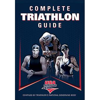 Complete Triathlon Guide by USA Triathlon