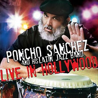 Poncho Sanchez - Live in Hollywood [CD] USA import