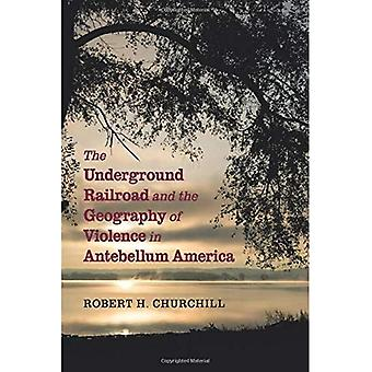 De Ondergrondse Spoorweg en de Aardrijkskunde van Geweld in Antebellum Amerika