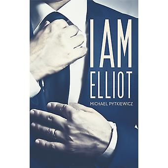 I Am Elliot by Pytkiewicz & Michael