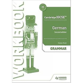 Cambridge IGCSE German Grammar Workbook Second Edition