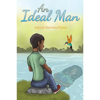 IDEAL MAN by RAMIREZ PARRA & ADONI