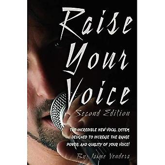 Raise Your Voice 2nd Edition