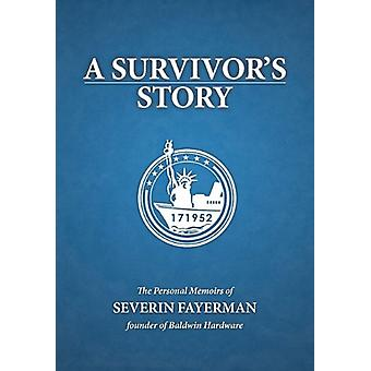 A Survivor's Story by Severin Fayerman - 9780983331032 Book