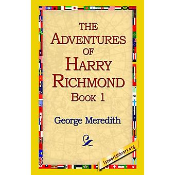 The Adventures of Harry Richmond - Book 1 by George Meredith - 978142
